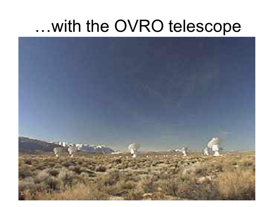 …with the OVRO telescope