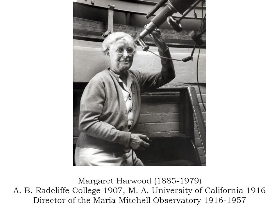 Margaret Harwood (1885-1979) A. B. Radcliffe College 1907, M.