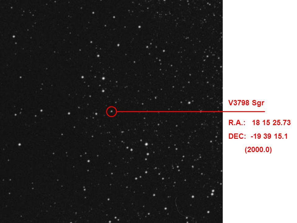 V3798 Sgr R.A.: 18 15 25.73 DEC: -19 39 15.1 (2000.0)