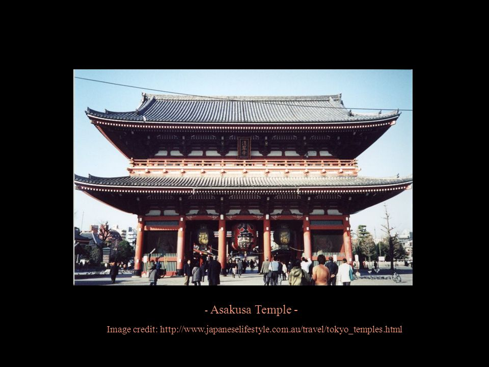 - Asakusa Temple - Image credit: http://www.japaneselifestyle.com.au/travel/tokyo_temples.html
