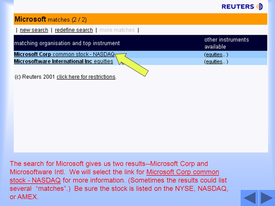 The search for Microsoft gives us two results--Microsoft Corp and Microsoftware Intl. We will select the link for Microsoft Corp common stock - NASDAQ