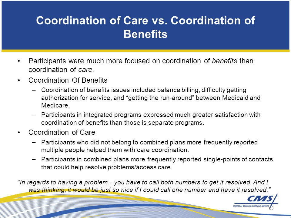 Coordination of Care vs.