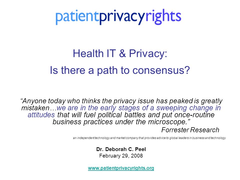 Health IT & Privacy: Is there a path to consensus.