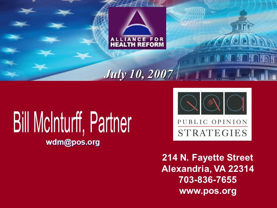 wdm@pos.org July 10, 2007 214 N. Fayette Street Alexandria, VA 22314 703-836-7655 www.pos.org