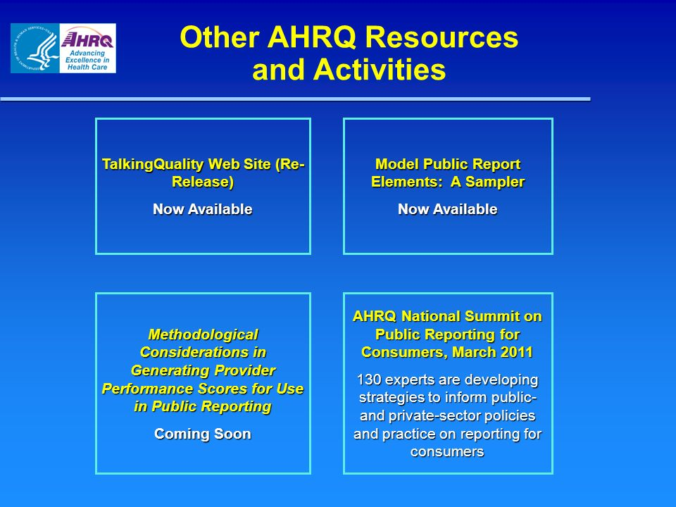 Thank You AHRQ Mission To improve the quality, safety, efficiency, and effectiveness of health care for all Americans AHRQ Vision As a result of AHRQ s efforts, American health care will provide services of the highest quality, with the best possible outcomes, at the lowest cost www.ahrq.gov