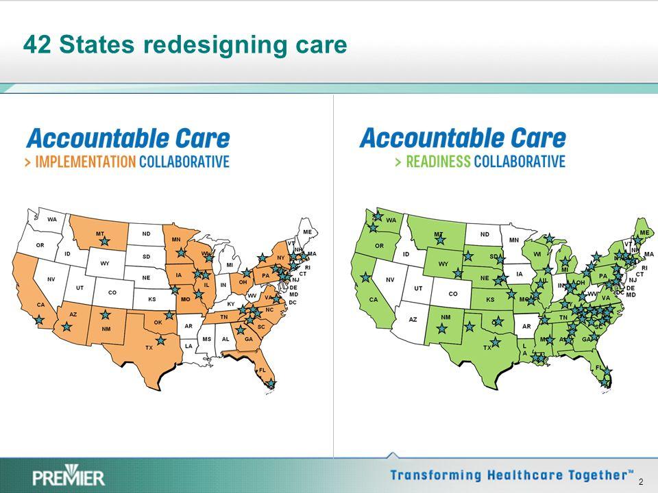 42 States redesigning care 2