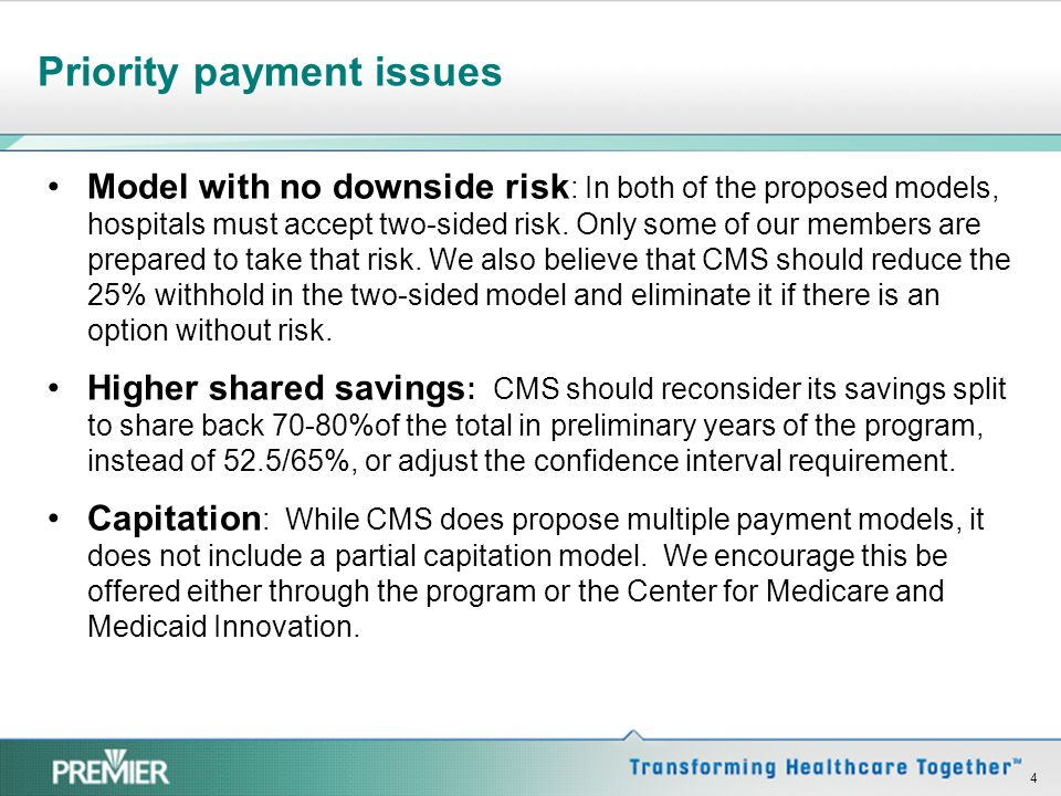 What we like Timely data from CMS: (A,B, and D data as often as monthly) CMS and ACOs educating beneficiaries Multiple payment models Consensus-based measures Clinically integrated for anti-trust purposes Safe harbor under anti-kickback and CMP Anti-trust safety zones and 90 day expedited advisory opinion process 3