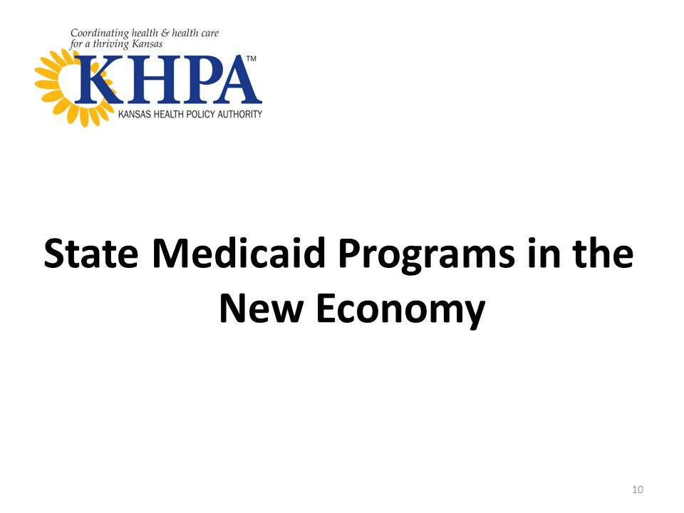 State Medicaid Programs in the New Economy 10