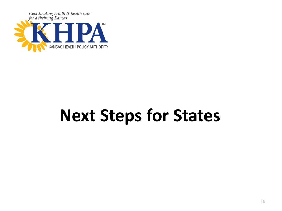 Next Steps for States 16