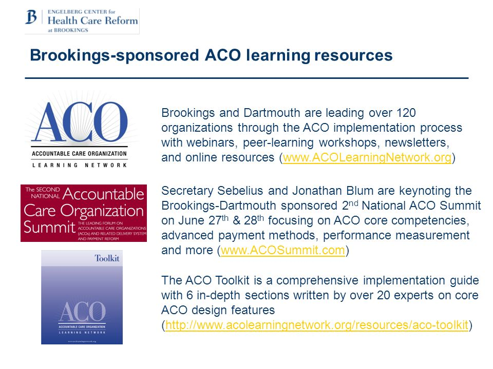 A Framework for Ramping Up Successful ACOs Levels of ACO Readiness Goals & milestones for each level.