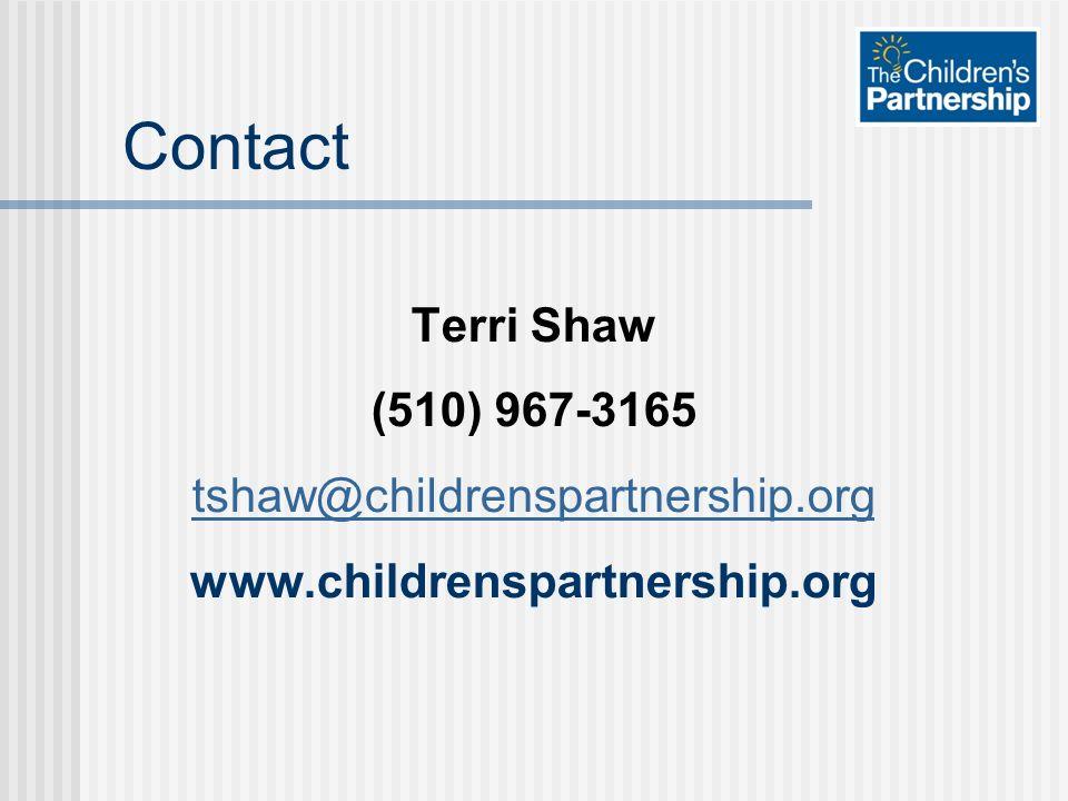 Contact Terri Shaw (510) 967-3165 tshaw@childrenspartnership.org www.childrenspartnership.org