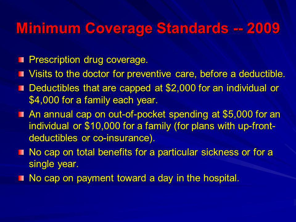 Minimum Coverage Standards -- 2009 Prescription drug coverage.