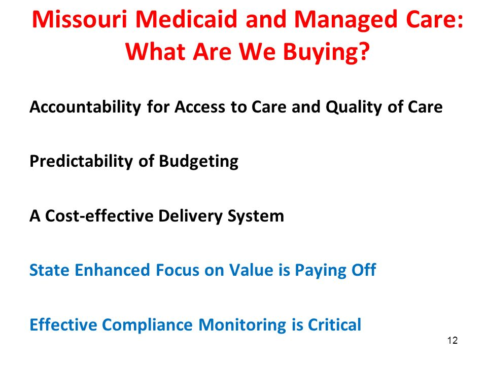 Missouri Medicaid and Managed Care: What Are We Buying.