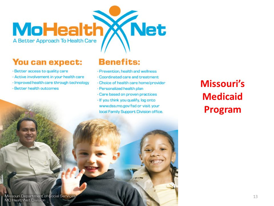 Missouris Medicaid Program 13
