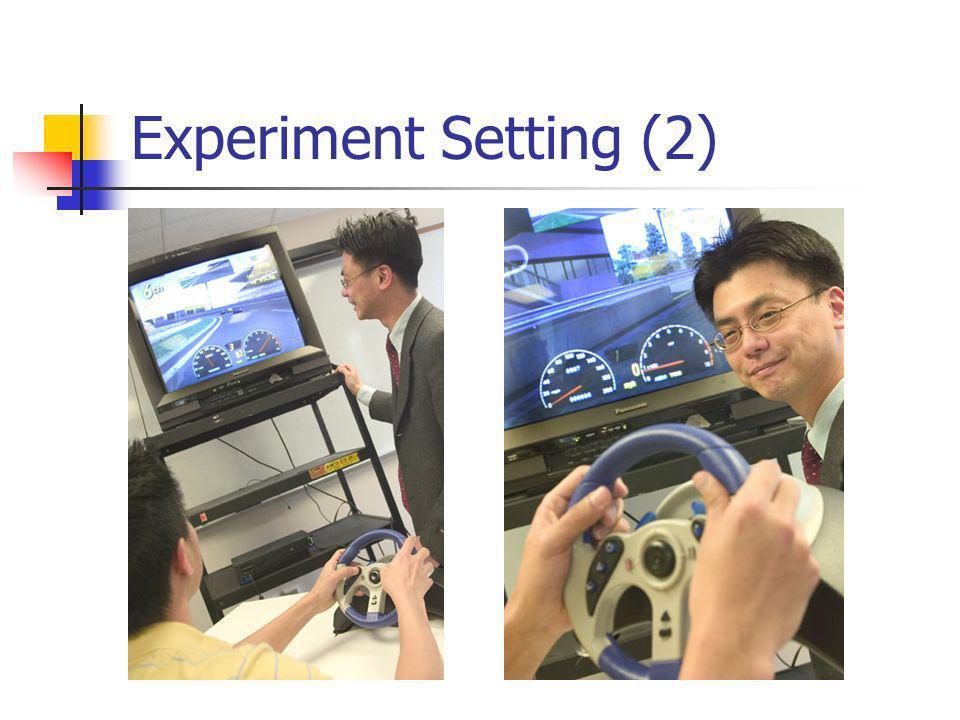 Experiment Setting (2)