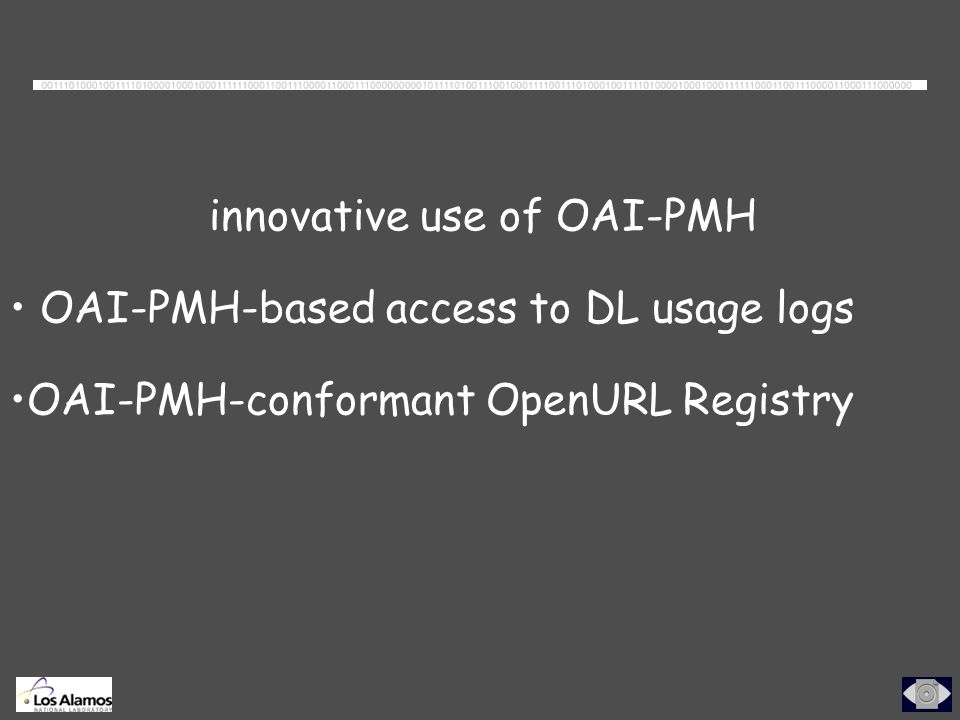 innovative use of OAI-PMH OAI-PMH-based access to DL usage logs OAI-PMH-conformant OpenURL Registry