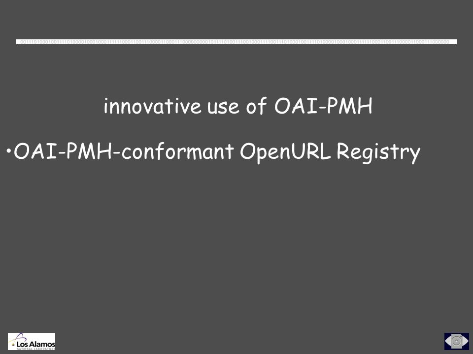 innovative use of OAI-PMH OAI-PMH-conformant OpenURL Registry