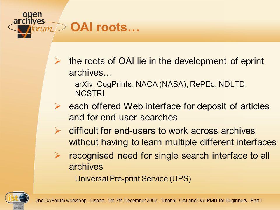 IST- 2001-320015 2nd OAForum workshop - Lisbon - 5th-7th December 2002 - Tutorial: OAI and OAI-PMH for Beginners - Part III Agenda 1.General Considerations 2.Data Provider 3.Service Provider