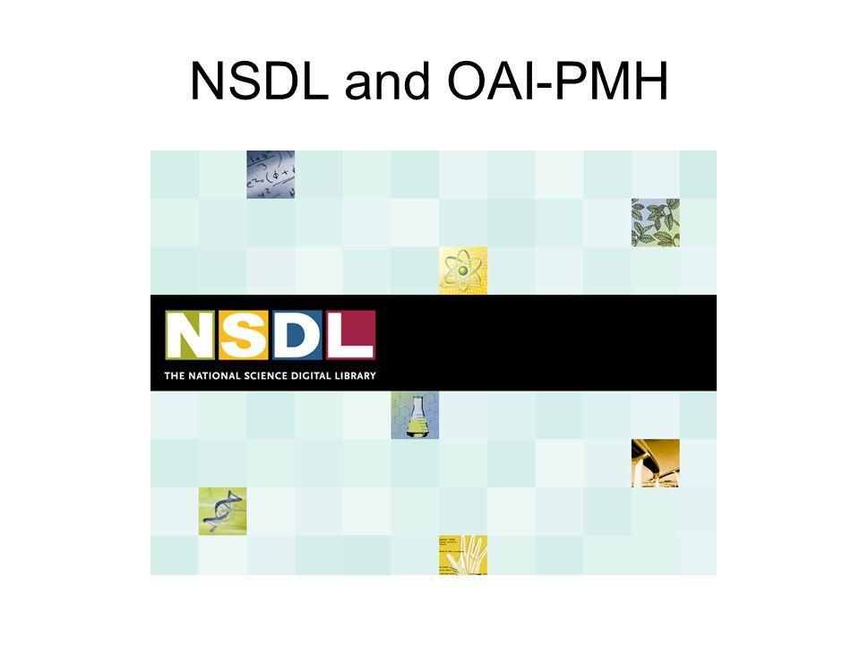NSDL and OAI-PMH