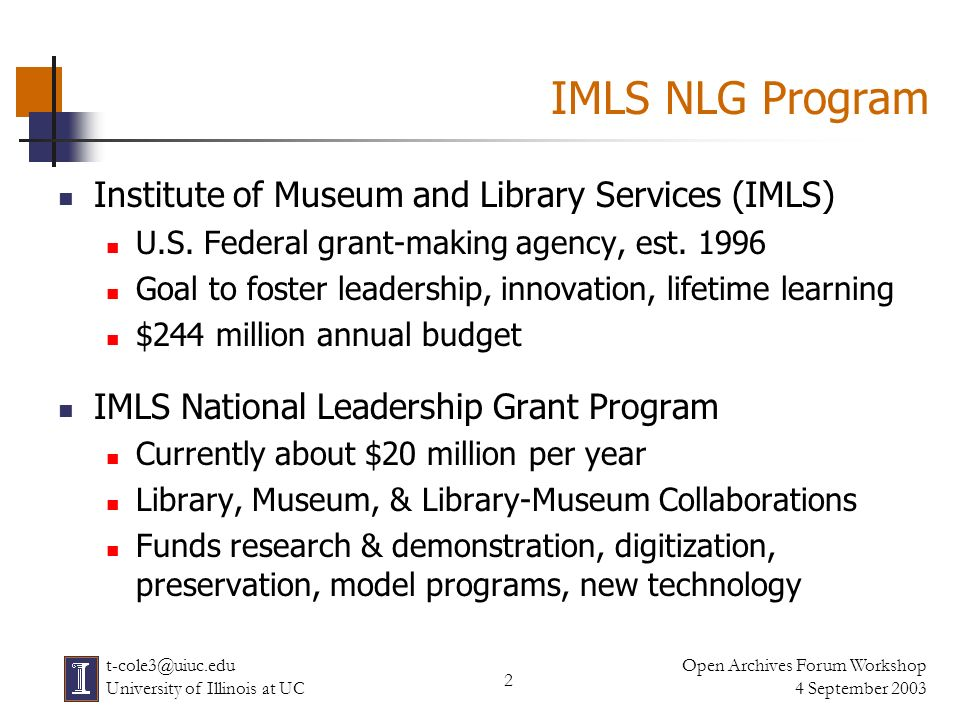 13 Open Archives Forum Workshop 4 September 2003 t-cole3@uiuc.edu University of Illinois at UC OAI Readiness Among NLG Projects