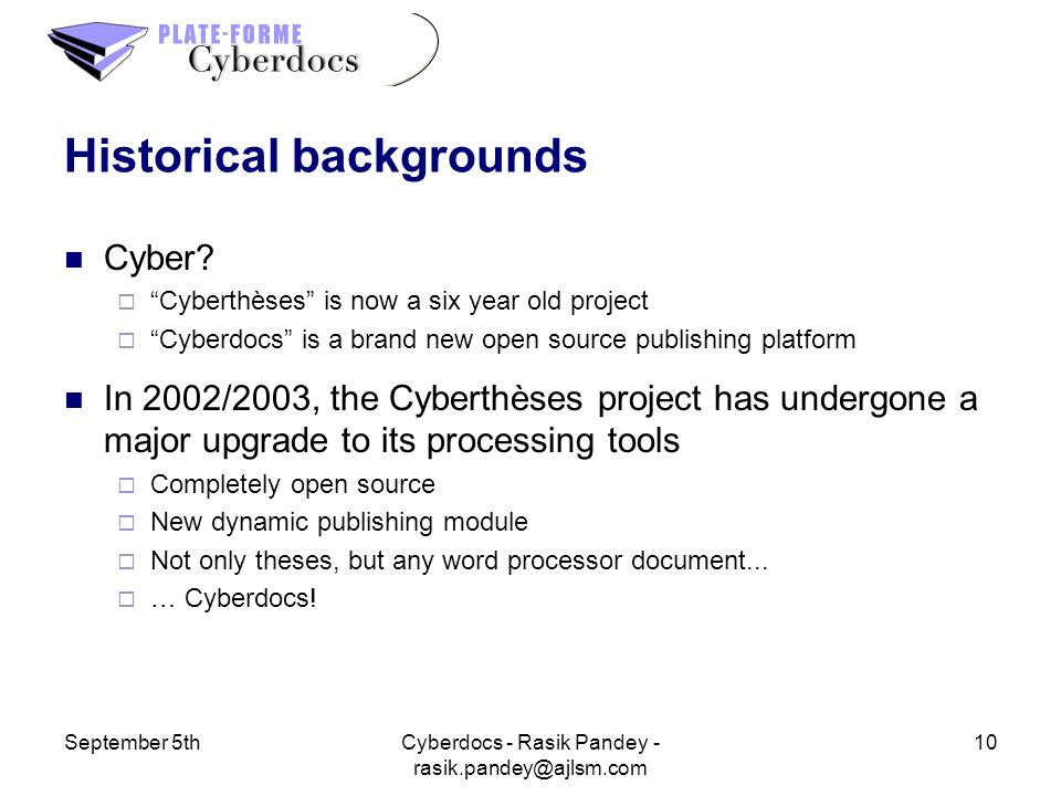 September 5th10Cyberdocs - Rasik Pandey - Historical backgrounds Cyber.