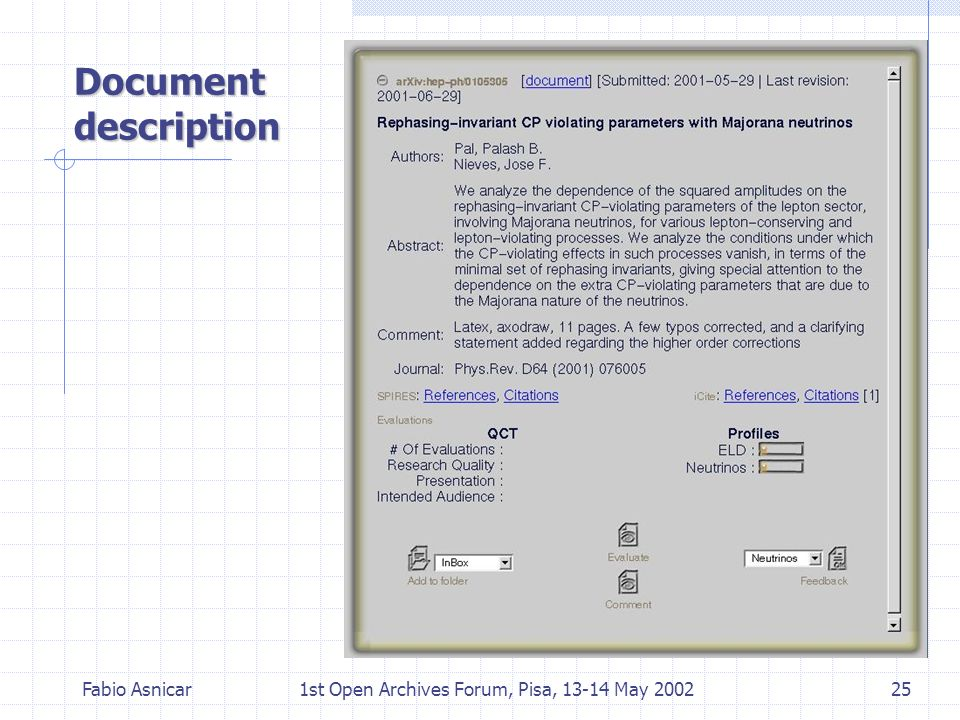 Fabio Asnicar1st Open Archives Forum, Pisa, 13-14 May 200225 Document description
