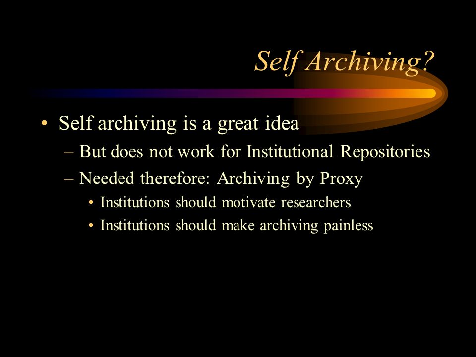 Self Archiving.