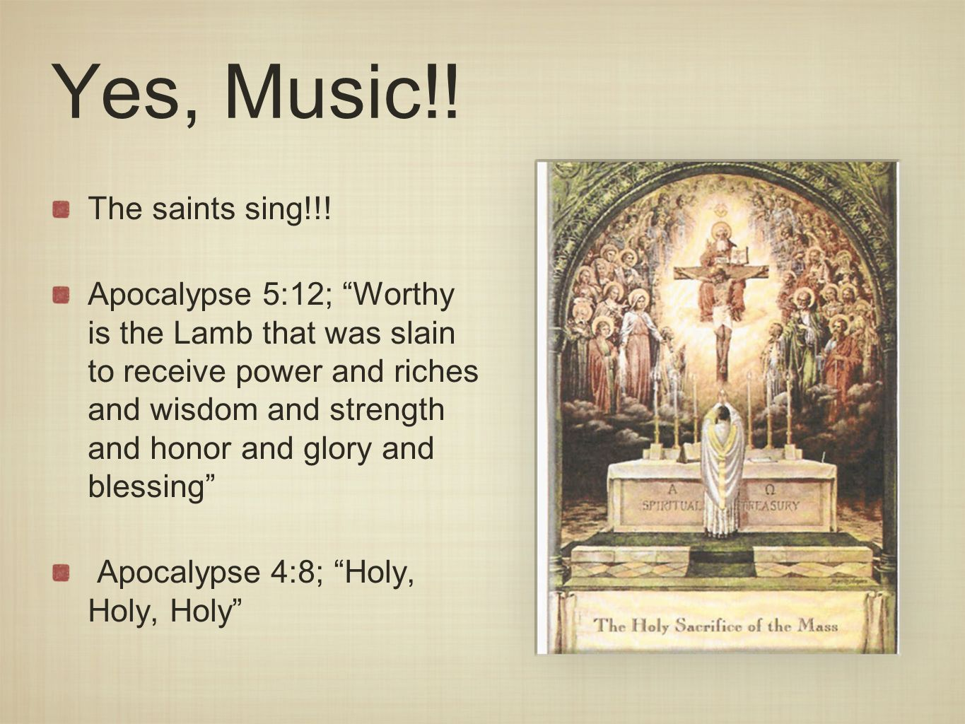 Composers Following the Saints, composers through the centuries have written music for these beautiful songs.