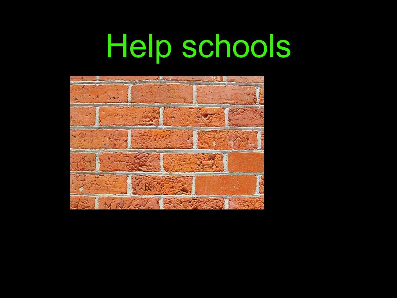 Help schools