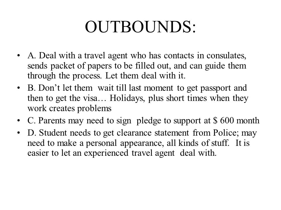 OUTBOUNDS: A.