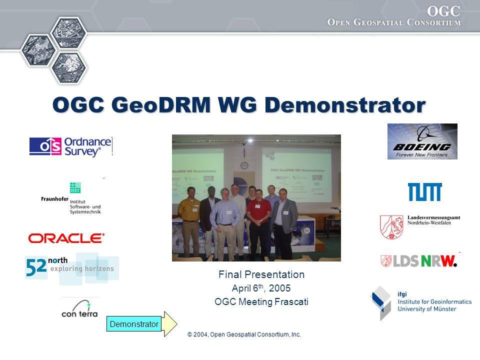 © 2004, Open Geospatial Consortium, Inc.