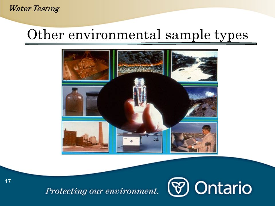 Water Testing 17 Other environmental sample types