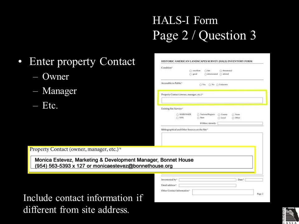 HALS-I Form Page 2 / Question 3 Enter property Contact –Owner –Manager –Etc.