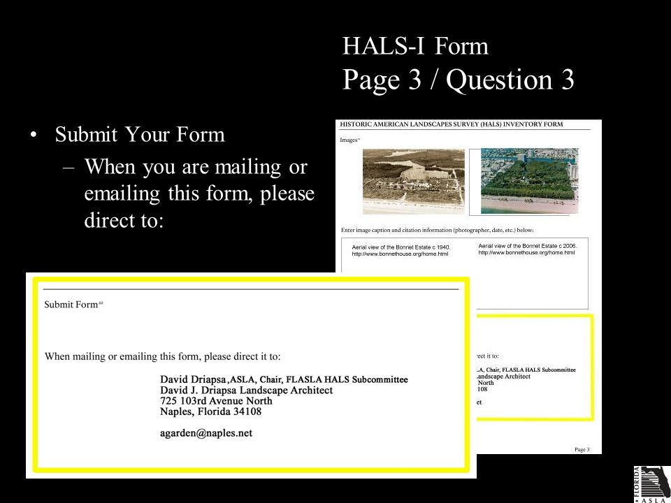 HALS-I Form Page 3 / Question 3 Submit Your Form –When you are mailing or emailing this form, please direct to:
