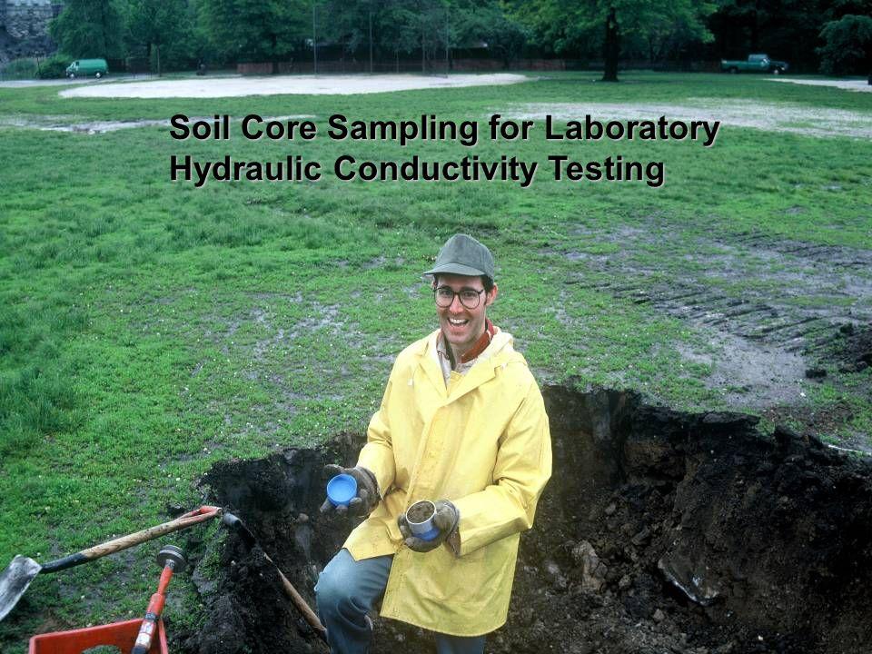 Soil Core Sampling for Laboratory Hydraulic Conductivity Testing