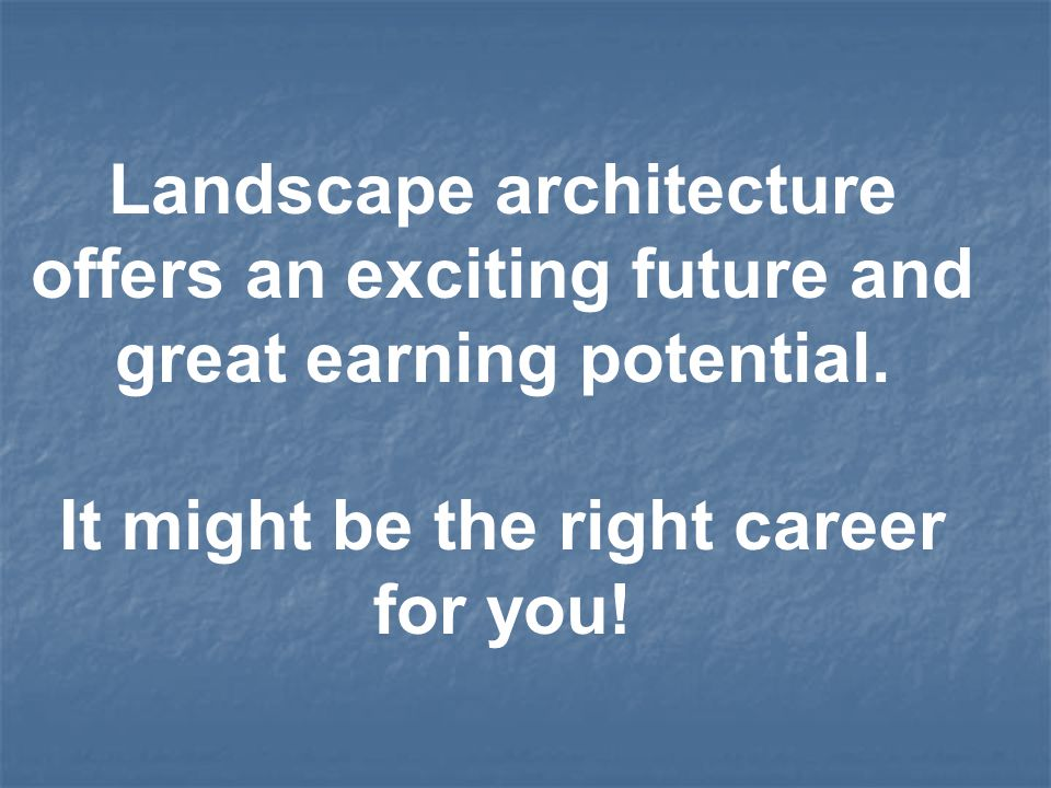 How do you become a landscape architect?