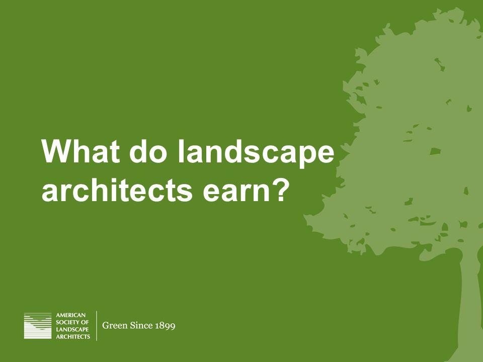What do landscape architects earn