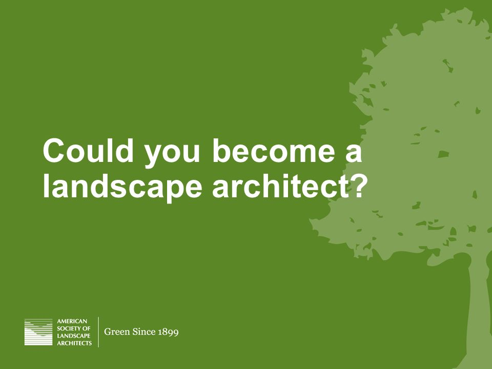 Could you become a landscape architect