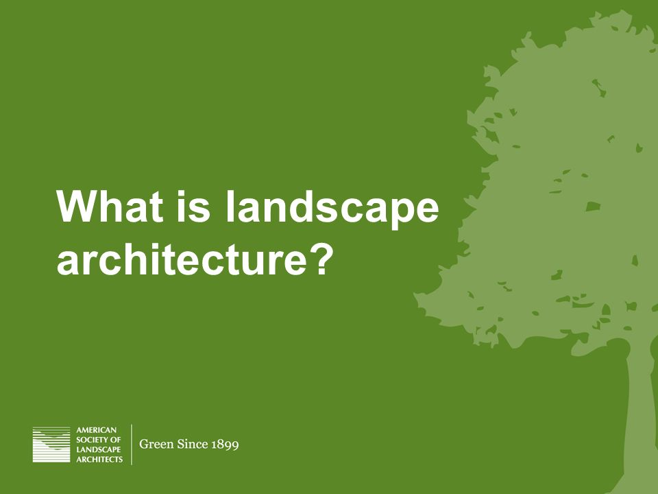 What is landscape architecture