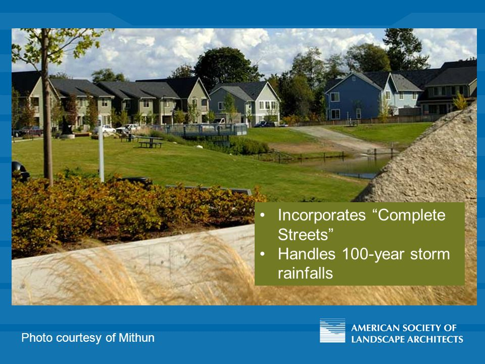 Photo courtesy of Mithun Incorporates Complete Streets Handles 100-year storm rainfalls