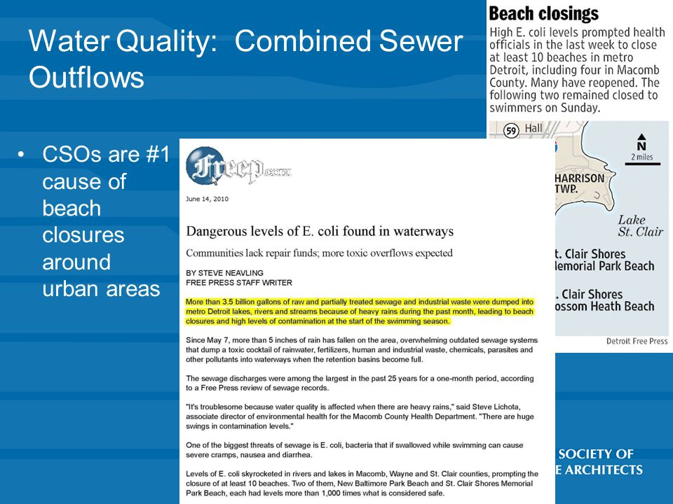 Water Quality: Combined Sewer Outflows CSOs are #1 cause of beach closures around urban areas