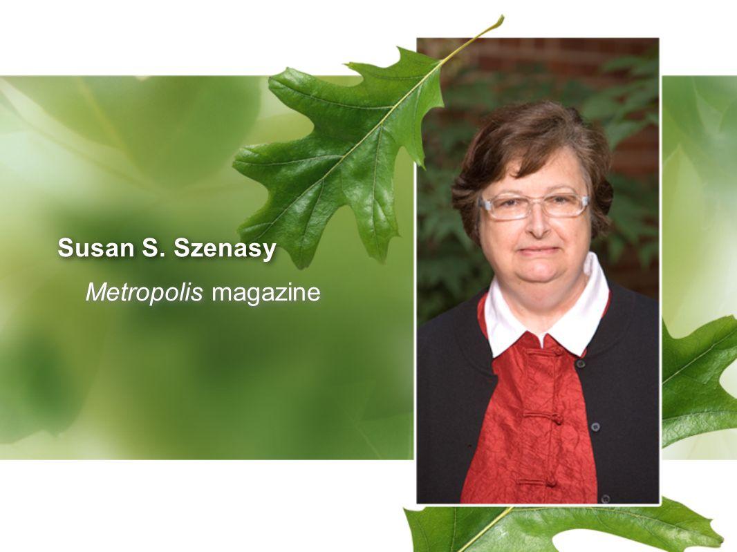 Susan S. Szenasy Metropolis magazine