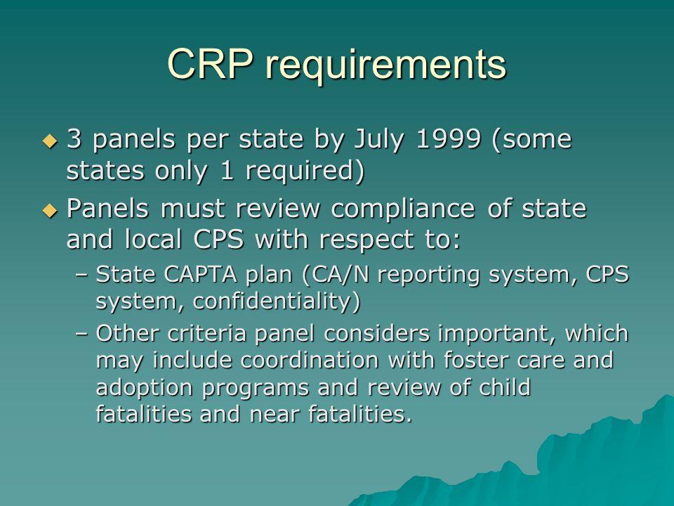 CAPTA requirements, continued See CAPTA manual pgs.