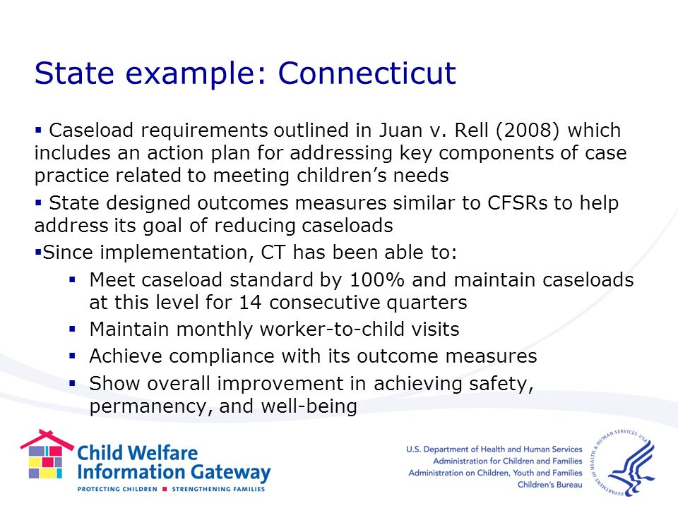State example: Connecticut Caseload requirements outlined in Juan v.