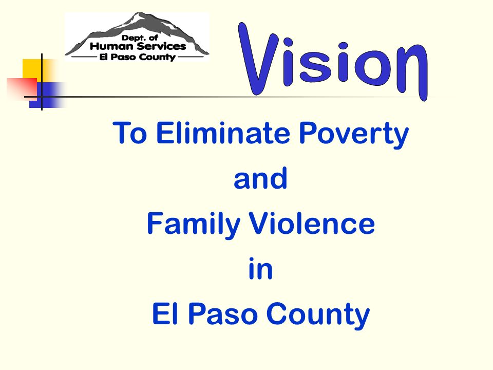 To Eliminate Poverty and Family Violence in El Paso County