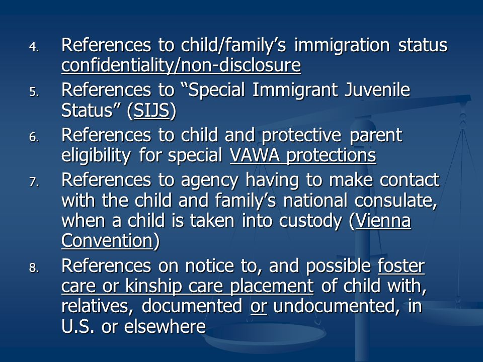 4. References to child/familys immigration status confidentiality/non-disclosure 5.