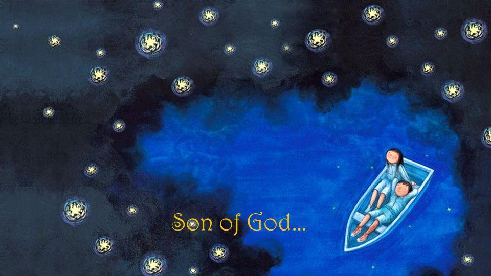Son of God…