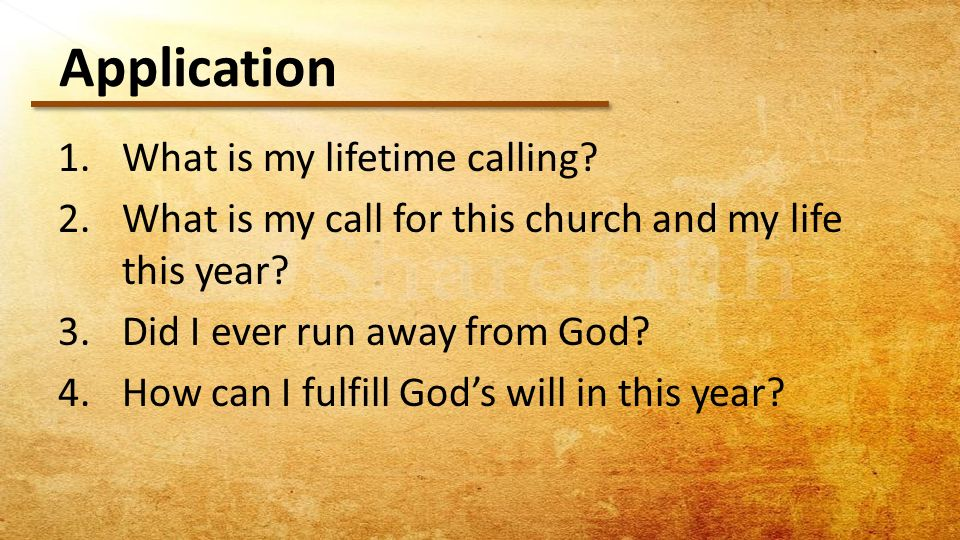 1.What is my lifetime calling. 2.What is my call for this church and my life this year.