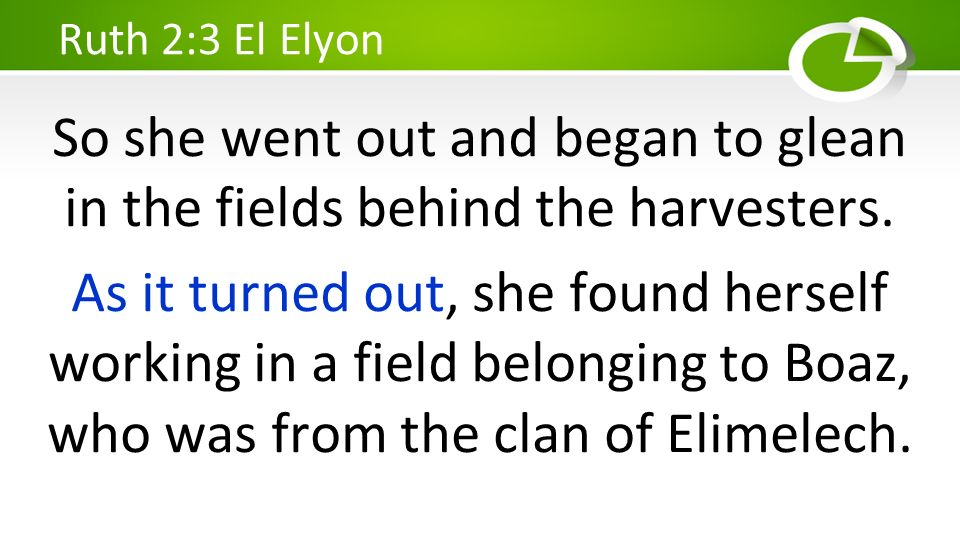 So she went out and began to glean in the fields behind the harvesters. As it turned out, she found herself working in a field belonging to Boaz, who
