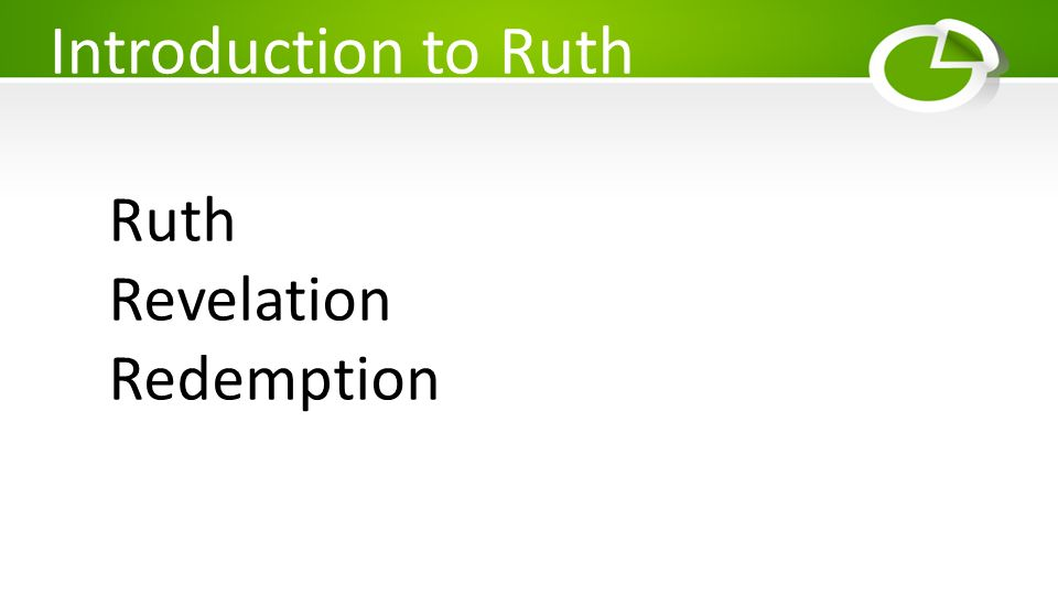 Introduction to Ruth Ruth Revelation Redemption